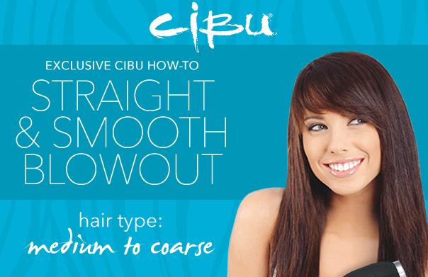 DIY Blowout with Cibu Hair Products: Medium to Coarse