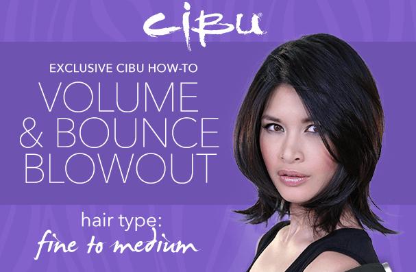 DIY Blowout with Cibu Hair Products: Fine to Medium
